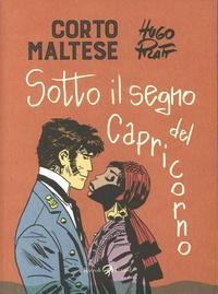 Hugo Pratt - Corto Maltese Tome 2 : Sotto il segno del capricorno.
