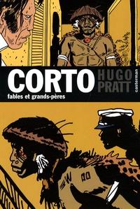 Hugo Pratt - Corto Tome 13 : Fables et grands-pères.