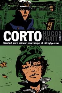 Hugo Pratt - Corto Tome 16 : Concert en O mineur pour harpe et nitroglycérine.