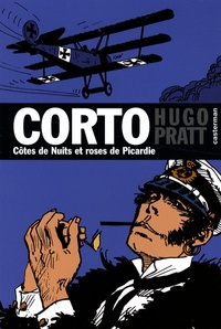 Hugo Pratt - Corto Tome 18 : Côtes de Nuits et roses de Picardie.