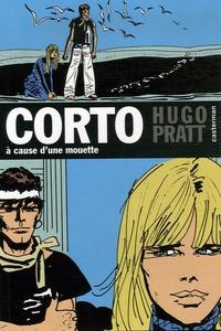 Hugo Pratt - Corto Tome 8 : A cause d'une mouette.