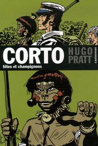 Hugo Pratt - Corto Tome 9 : Têtes et champignons.