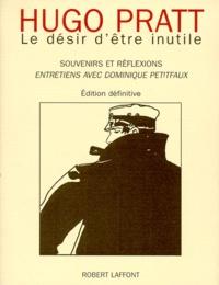 Le désir dêtre inutile. Souvenirs et réflexions, entretiens avec Dominique Petitfaux.pdf