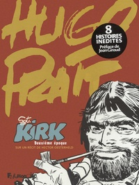 Hugo Pratt - Sgt Kirk - Deuxième époque.