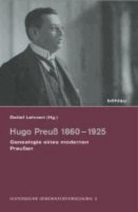 Hugo Preuß 1860-1925 - Genealogie eines modernen Preußen.