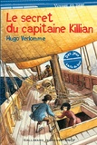 Hugo Verlomme - Le secret du capitaine Killian.