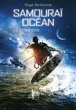 Hugo Verlomme - Samouraï océan Tome 1 : Le destin de Satchi.