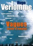 Hugo Verlomme - Vagues, mode d'emploi.