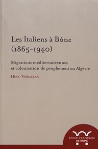 Feriasdhiver.fr Les Italiens à Bône (1865-1940) - Migrations méditerranéennes et colonisation de peuplement en Algérie Image