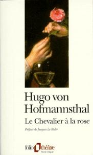 Hugo von Hofmannsthal - Le chevalier à la rose.