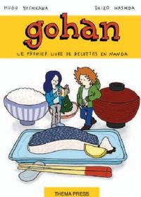 Hugo Yoshikawa - Gohan, la cuisine japonaise est un jeu d'enfant.