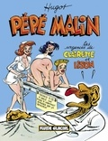 Hugot - Pépé Malin  : Les urgences de Clairette et Lison.