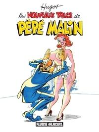 Pdf téléchargement gratuit livres ebooks Pépé Malin - Tome 2 - Les nouveaux trucs de Pépé Malin 9782378783594  par Hugot en francais