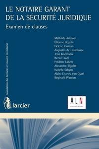 Le notaire, garant de la sécurité juridique.pdf