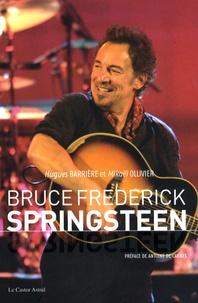 Hugues Barrière et Mikaël Ollivier - Bruce Frederick Springsteen.