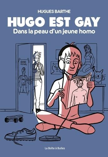 Hugo est gay. Dans la peau d'un jeune homo