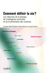 Hugues Bersini - Comment définir la vie? - Les réponses de la biologie, de l'intelligence artificielle et de la philosophie des sciences.