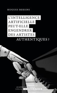 Hugues Bersini - L'intelligence artificielle peut-elle engendrer des artistes authentiques ?.