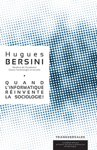Hugues Bersini - Quand l'informatique réinvente la sociologie.