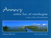 Hugues Bonnel - Annecy entre lac et montagne.