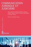 Hugues Bouthinon-Dumas et Nathalie Cheynel - Communication juridique et judiciaire de l'entreprise.