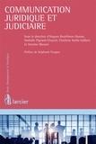 Hugues Bouthinon-Dumas et Nathalie Pignard-Cheynel - Communication juridique et judiciaire.