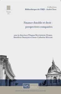 Hugues Bouthinon-Dumas et Bénédicte François - Finance durable et droit : perspectives comparées.