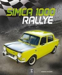 Hugues Chaussin - SIMCA 1000 Rallye.