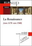 Hugues Daussy et Michel Nassiet - La Renaissance (vers 1470-vers 1560).