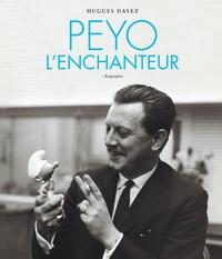 Hugues Dayez - Peyo l'enchanteur - Biographie.