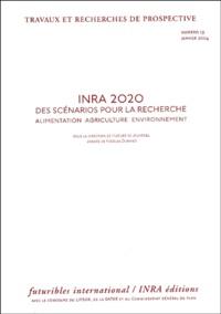 Hugues de Jouvenel et Nicolas Durand - INRA 2020 - Des scénarios pour la recherche :  Alimentation, Agriculture, Environnement.