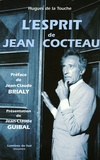 Hugues de La Touche - L'esprit de Jean Cocteau - Document illustré.