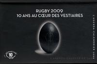 Hugues de Saint Vincent - Agenda calendrier Rugby 2009 - 10 Ans au coeur des vestiaires.