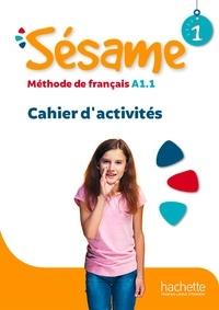 Hugues Denisot et Marianne Capouet - Français langue étrangère Sésame 1 - Cahier d'activités.