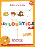 Hugues Denisot - Les Loustics 1 A1.1 - Cahier d'activités. 1 CD audio