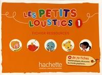 Hugues Denisot et Brigitte Eubelen - Les Petits Loustics 1 - Fichier ressources.