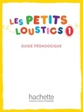 Hugues Denisot - Les Petits Loustics 1 - Guide Pédagogique.