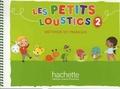 Hugues Denisot - Les petits loustics 2 - Livre de l'élève.