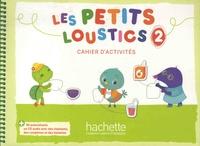 Hugues Denisot - Les petits loustics 2 - Cahier d'activités. 1 CD audio