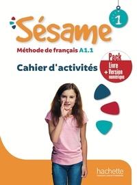 Hugues Denisot et Marianne Capouet - Sésame 1 · Pack Cahier d'activités + Version numérique.