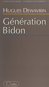 Hugues Dewavrin - Génération bidon.