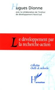 Hugues Dionne - Le développement par la recherche-action.