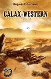 Hugues Douriaux - Galax-western.