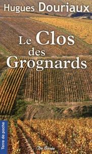 Hugues Douriaux - Le Clos des Grognards.