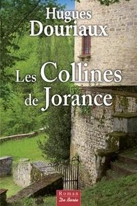 Hugues Douriaux - Les collines de Jorance.