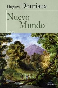 Hugues Douriaux - Nuevo Mundo.