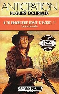 Hugues Douriaux - Imaginaire 12-21  : Un homme est venu - Tome 2 : Les Errants.