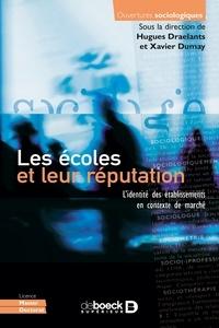 Hugues Draelants et Xavier Dumay - Les écoles et leur réputation - L'identité des établissements en contexte de marché.