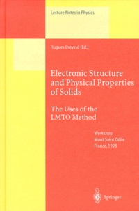 Hugues Dreysse et  Collectif - Electronic Structure and Physical Properties of Solids. - The Uses of the LMTO Method, Workshop Mont Saint Odile France, 1998.