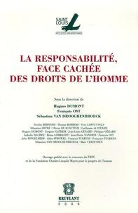Hugues Dumont et François Ost - La responsabilité, face cachée des droits de l'homme.